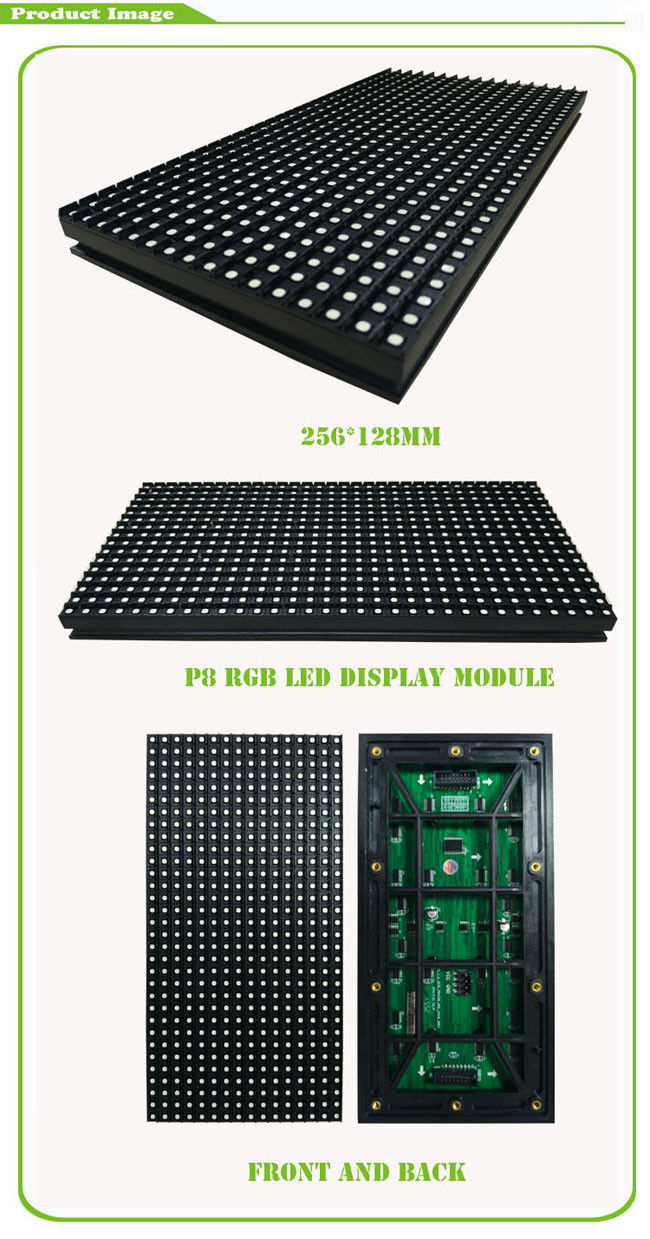 High Brightness RGB Led Module 256mm * 128mm P8 With 0.3 Kg Weight / Each Piece
